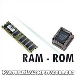 La RAM y la ROM